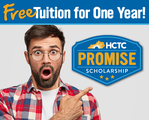 The HCTC Promise Scholarship is OUR promise to YOU that, as a first-time student, you will pay ZERO tuition your first year at HCTC.
